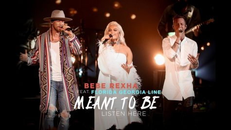 Meant to Be by Bebe Rexha featuring Florida Georgia Line